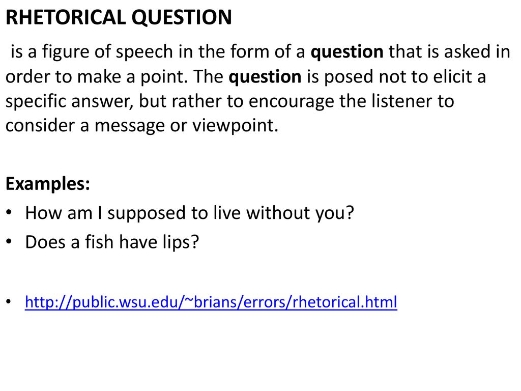 Features and examples of rhetorical questions 74