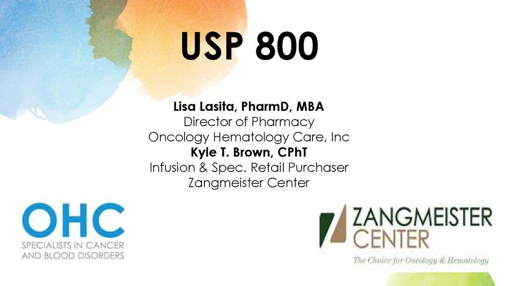 USP 800 Lisa Lasita, PharmD, MBA Director of Pharmacy - ppt