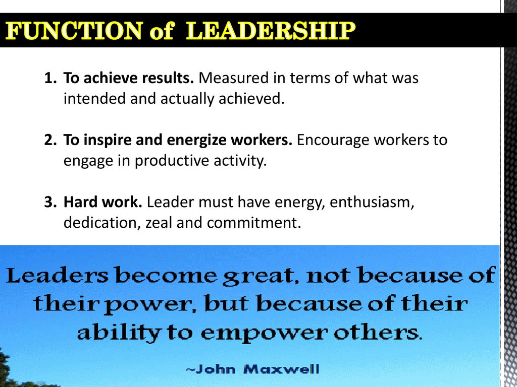 FUNCTION of LEADERSHIP