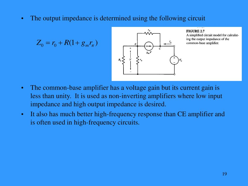 Integrated Circuits Design For Applications In Communications Ppt Common Emitter Amplifier A Simple Approach To Determining The Output Impedance Is Determined Using Following Circuit