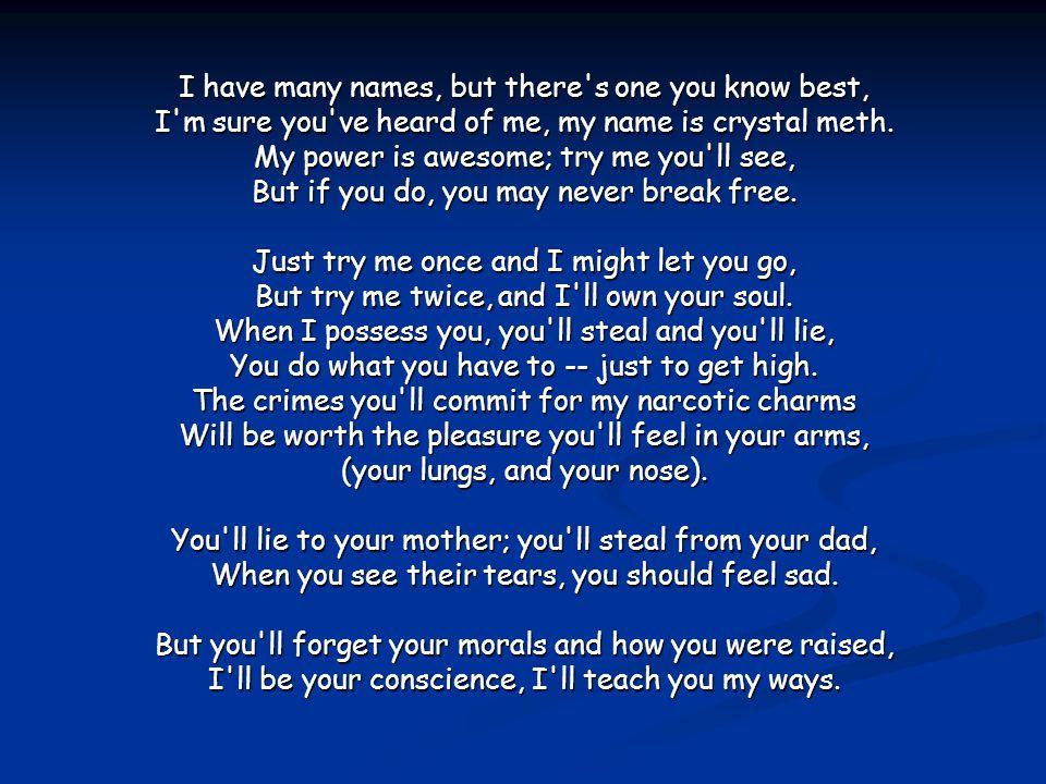 Name meth my poem is Drug &