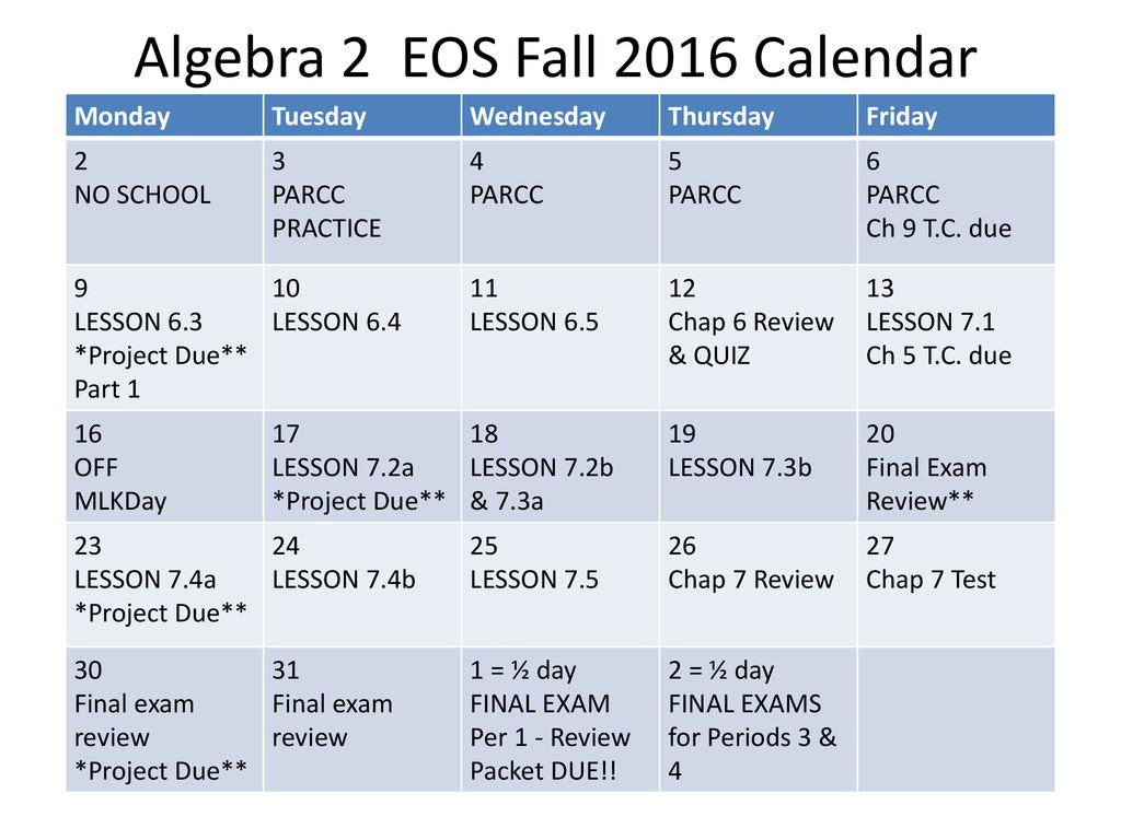 Algebra 2 EOS Fall 2016 Calendar - ppt download