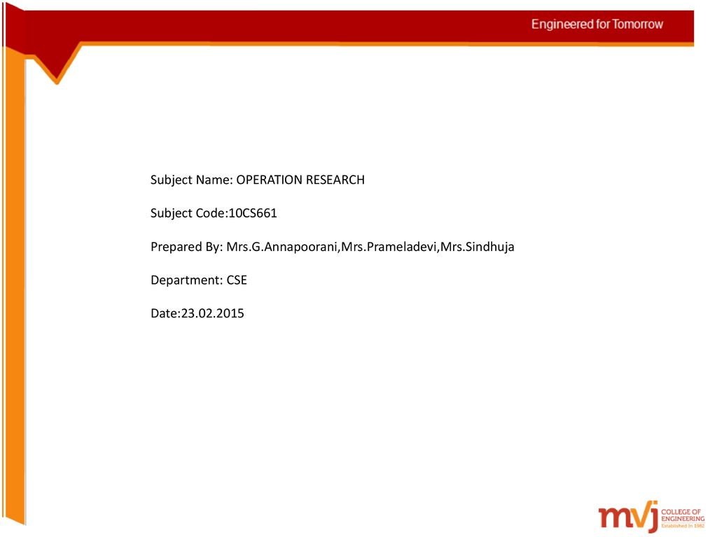10CS661 OPERATION RESEARCH Engineered for Tomorrow  - ppt