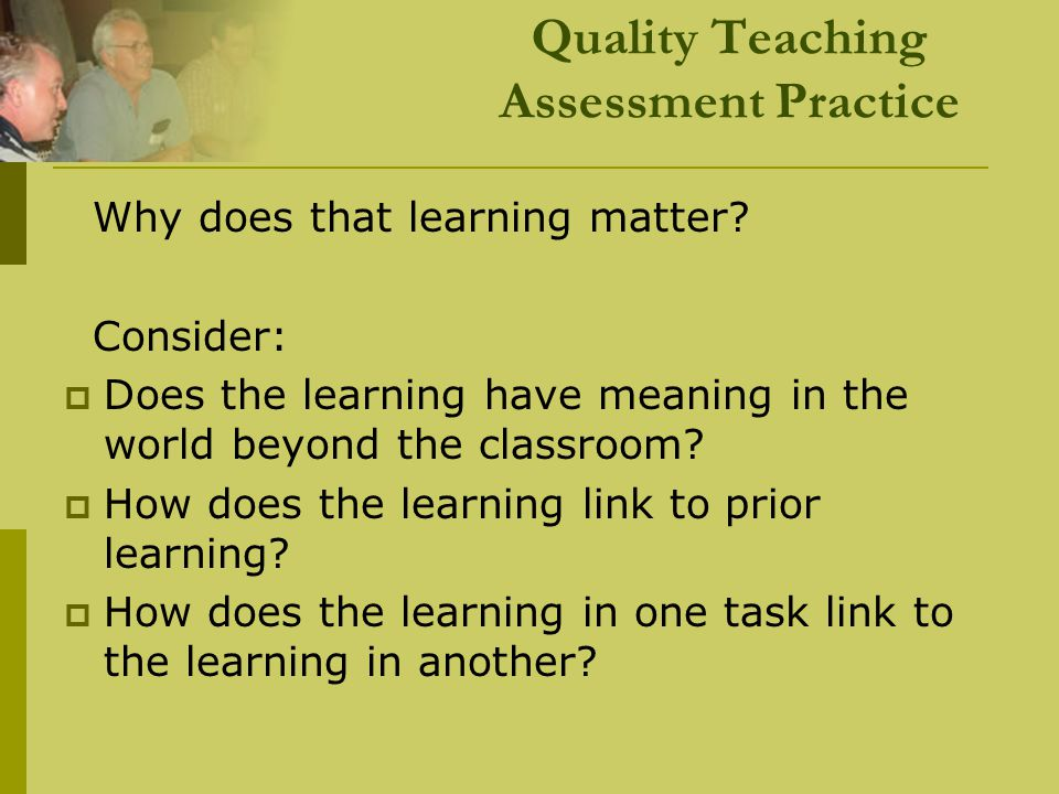 Quality Teaching Assessment Practice