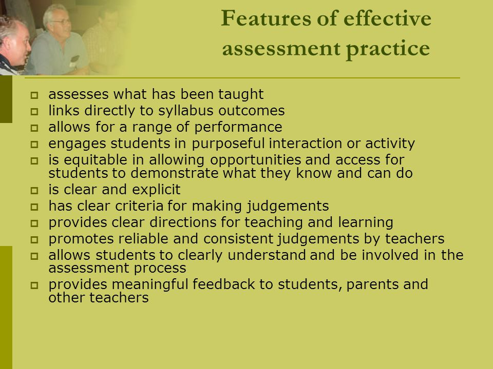 Features of effective assessment practice