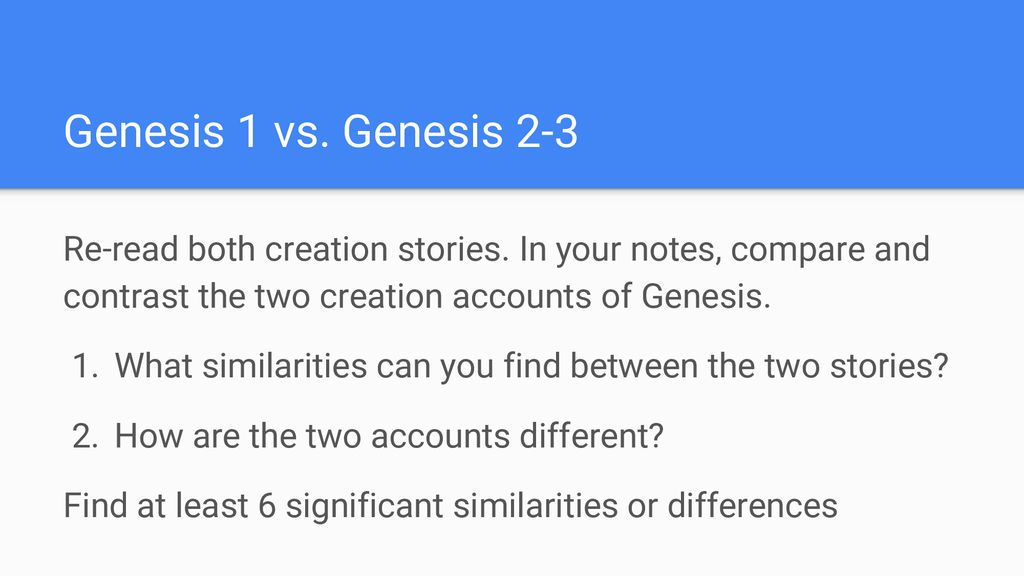 two creation stories in genesis compare and contrast