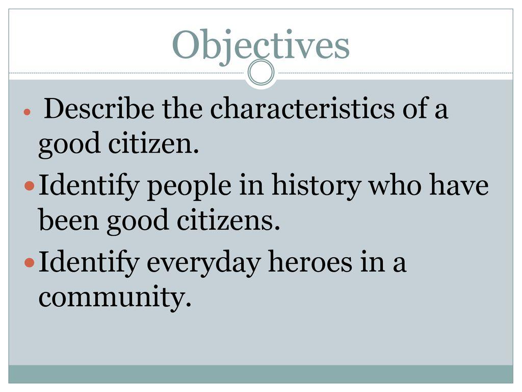 describe a good citizen