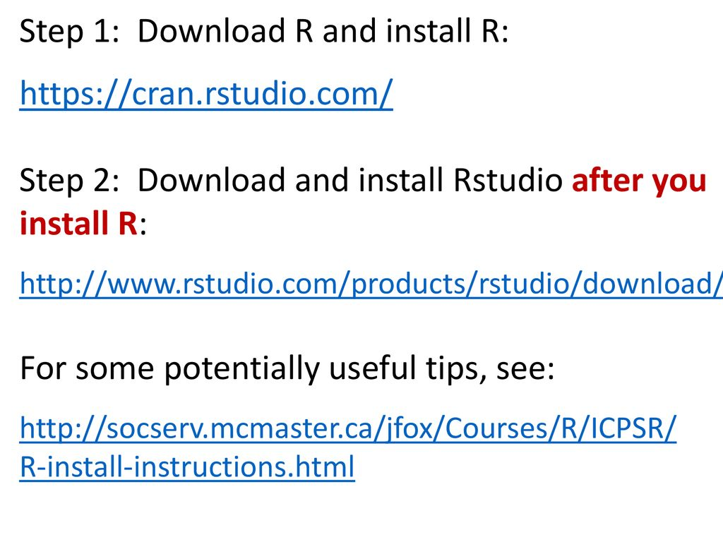 Step 1: Download R and install R: - ppt download