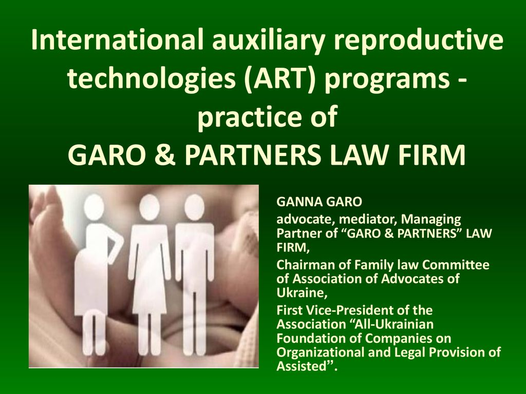 Іnternational auxiliary reproductive technologies (ART) programs - practice  of GARO & PARTNERS LAW FIRM