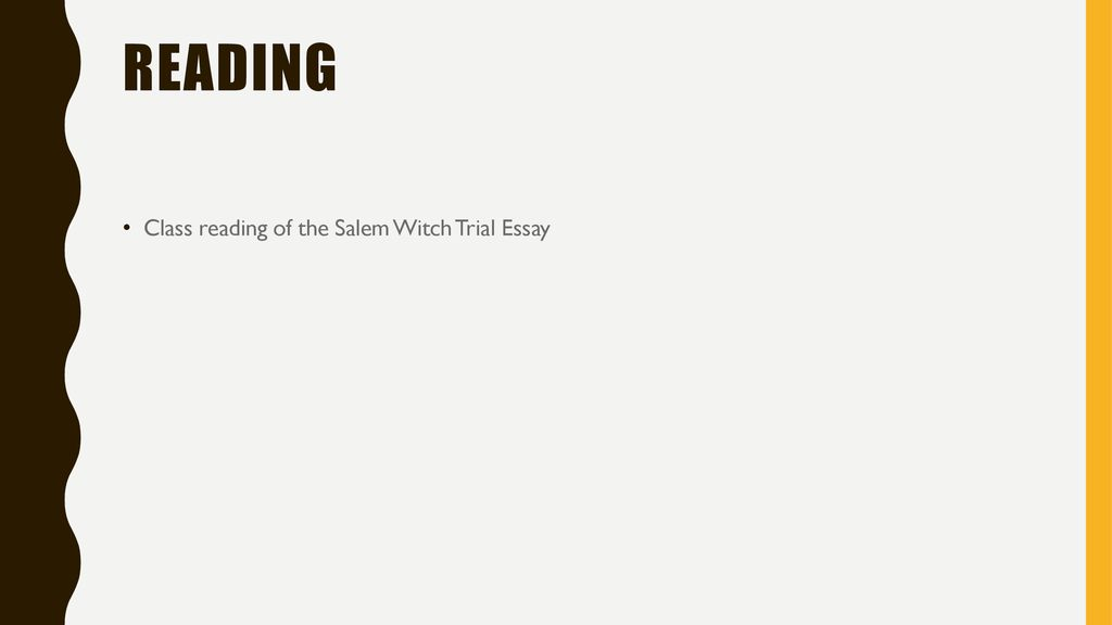 Example Of Essay With Thesis Statement  Reading Class Reading Of The Salem Witch Trial Essay Old English Essay also Essay On Healthy Foods Salem Witch Trials September St  Ppt Download The Newspaper Essay