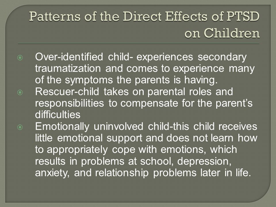 Patterns of the Direct Effects of PTSD on Children