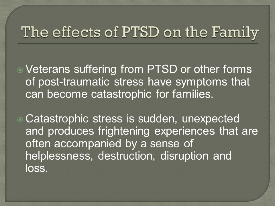 The effects of PTSD on the Family