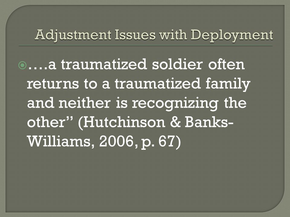 Adjustment Issues with Deployment