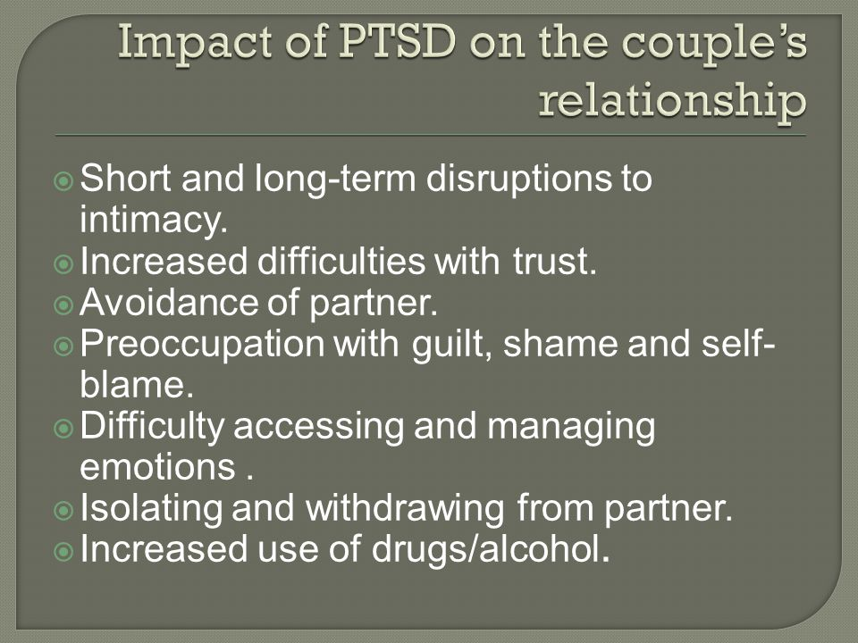 Impact of PTSD on the couple's relationship