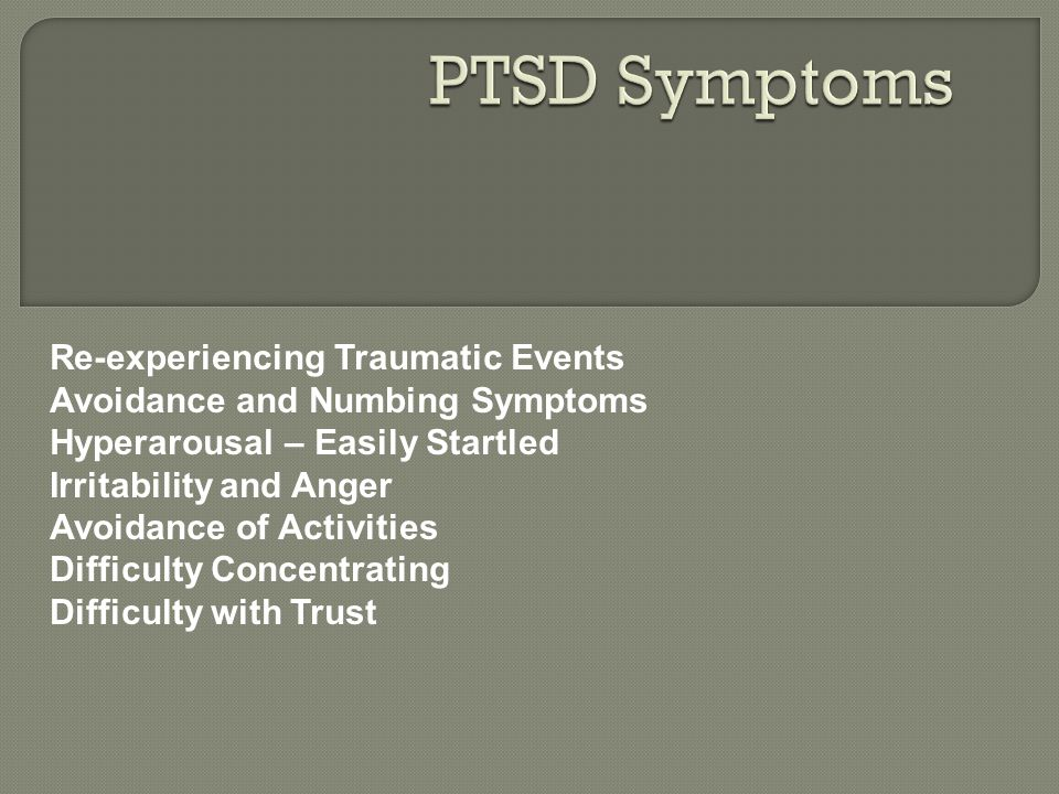 PTSD Symptoms Re-experiencing Traumatic Events
