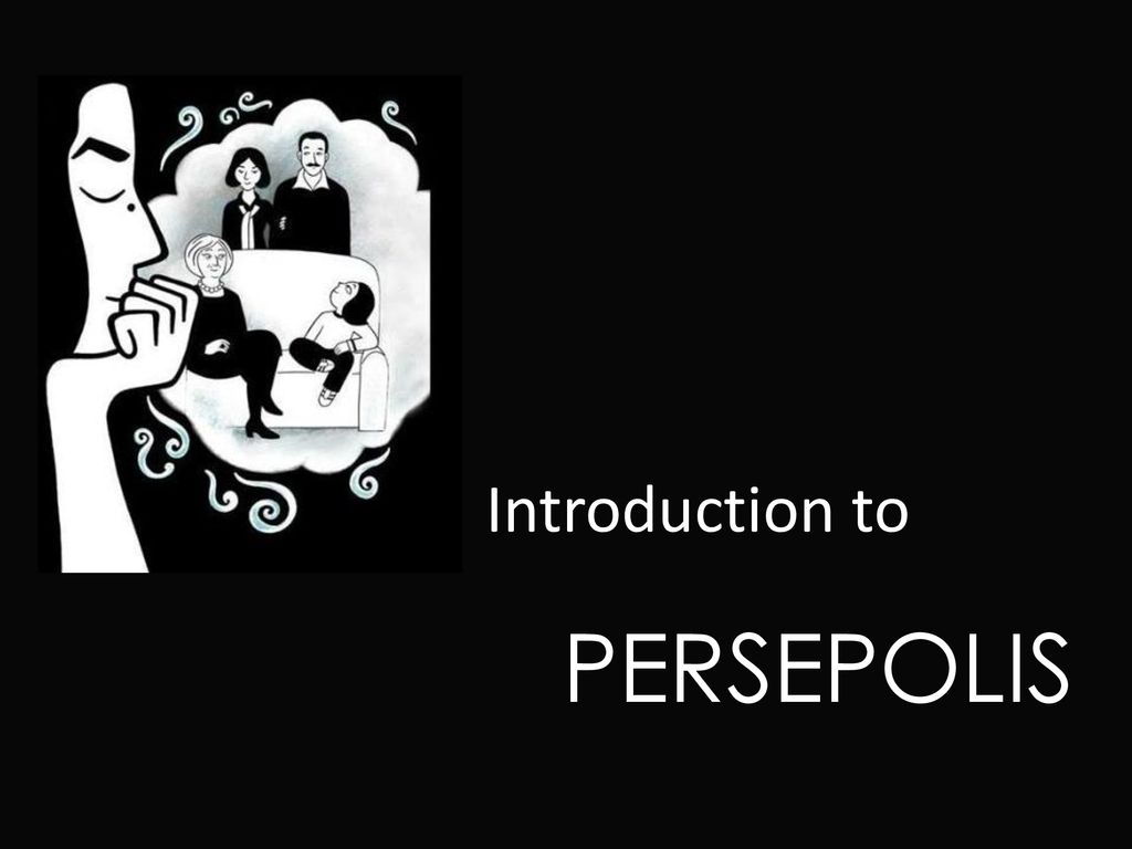 Introduction To Persepolis Ppt Download