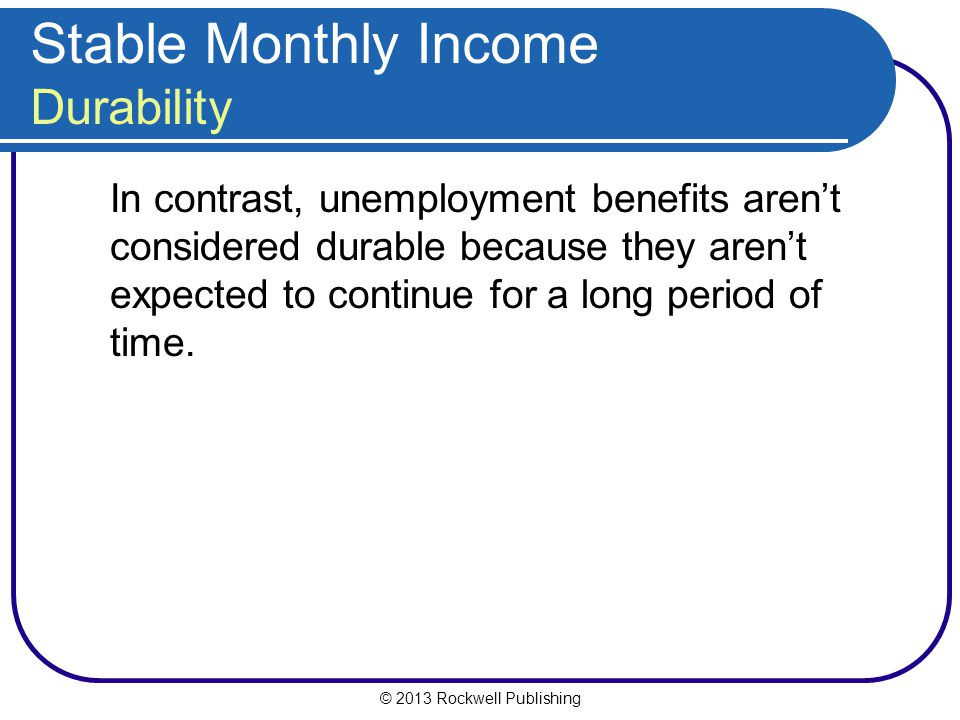 Stable Monthly Income Durability