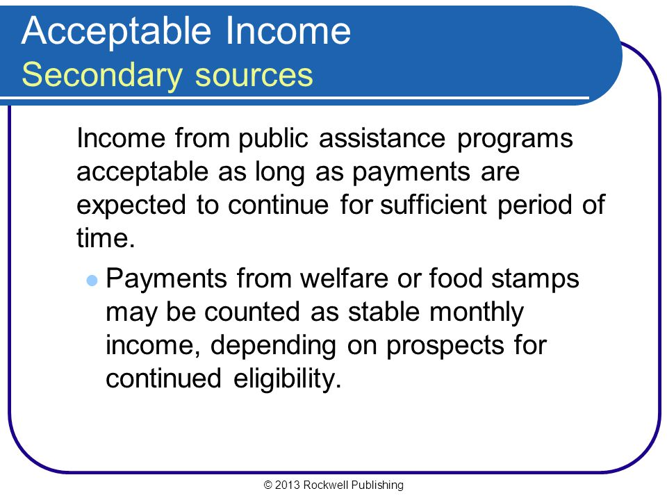 Acceptable Income Secondary sources
