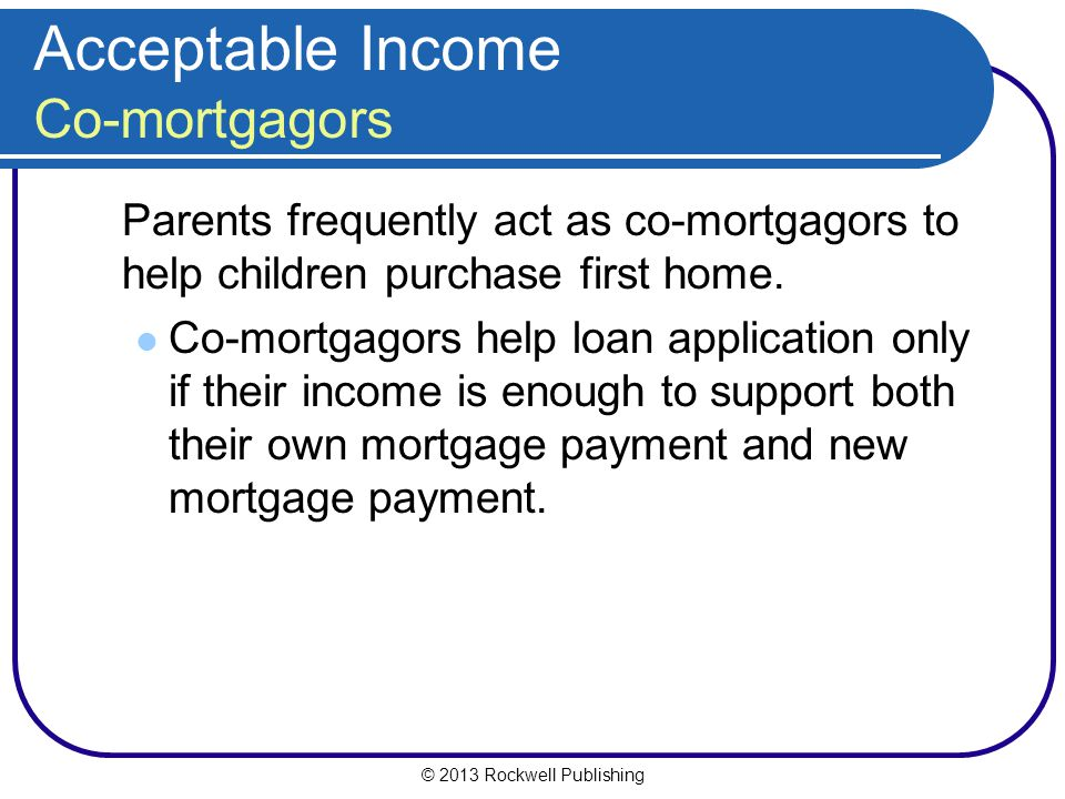 Acceptable Income Co-mortgagors