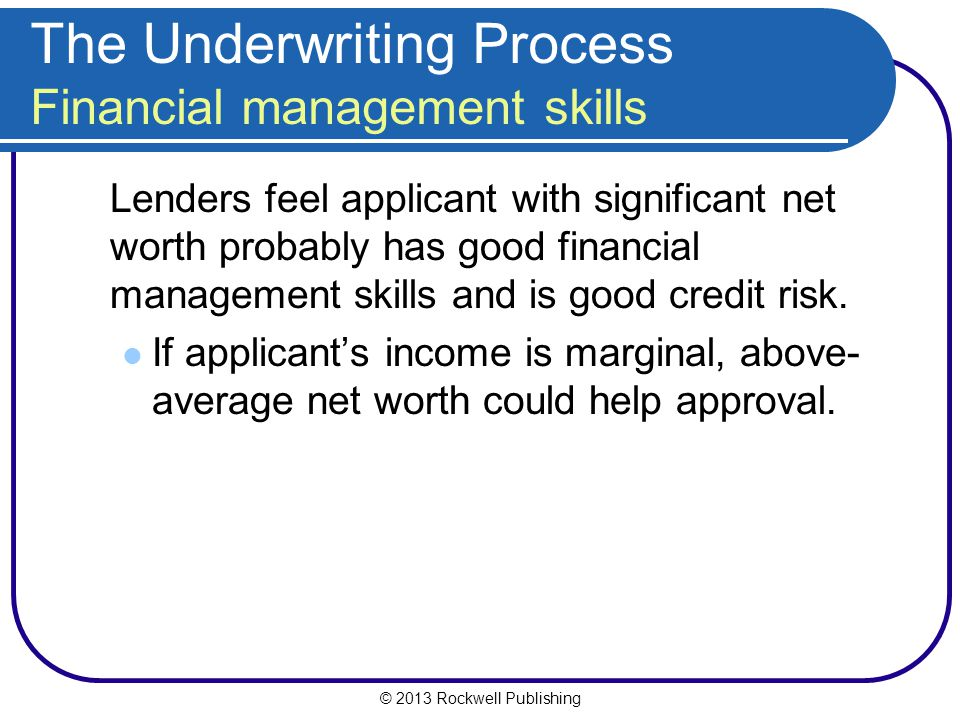 The Underwriting Process Financial management skills