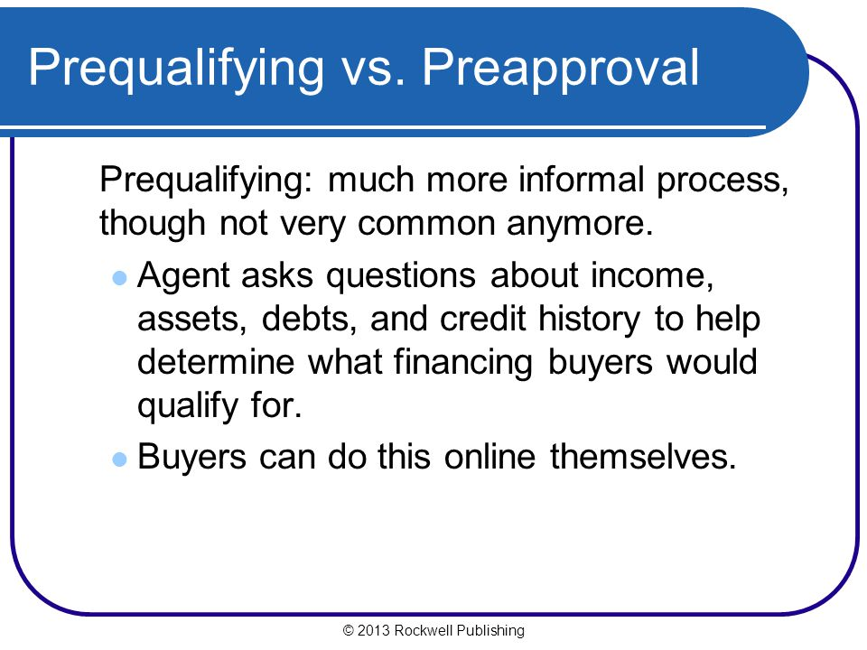 Prequalifying vs. Preapproval