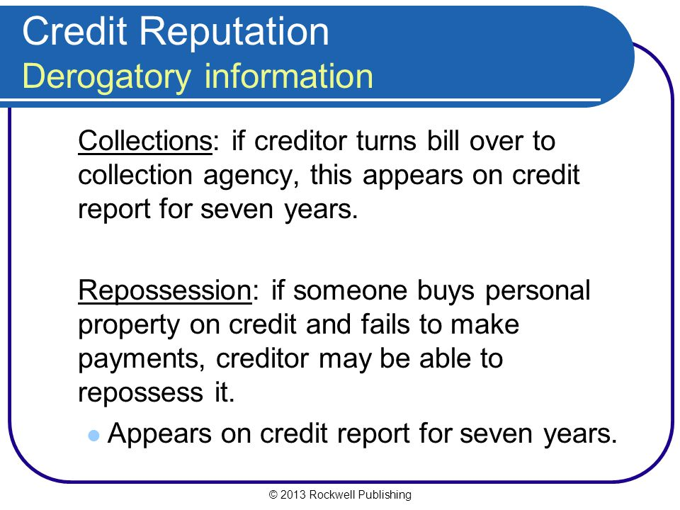 Credit Reputation Derogatory information