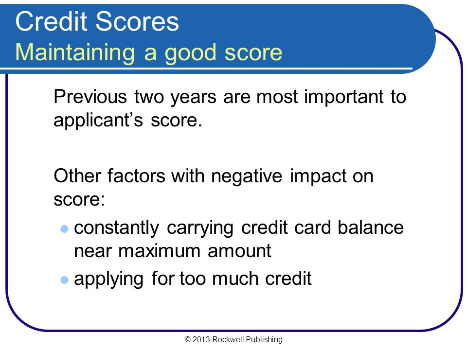 Credit Scores Maintaining a good score