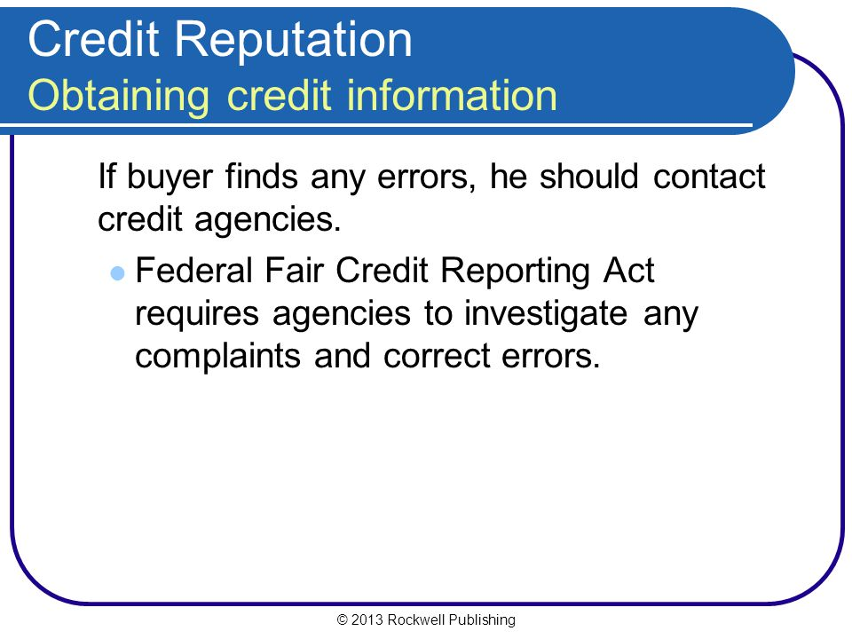 Credit Reputation Obtaining credit information