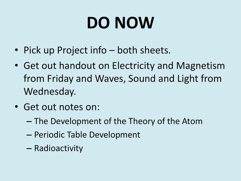 DO NOW Pick up Project info – both sheets. - ppt download