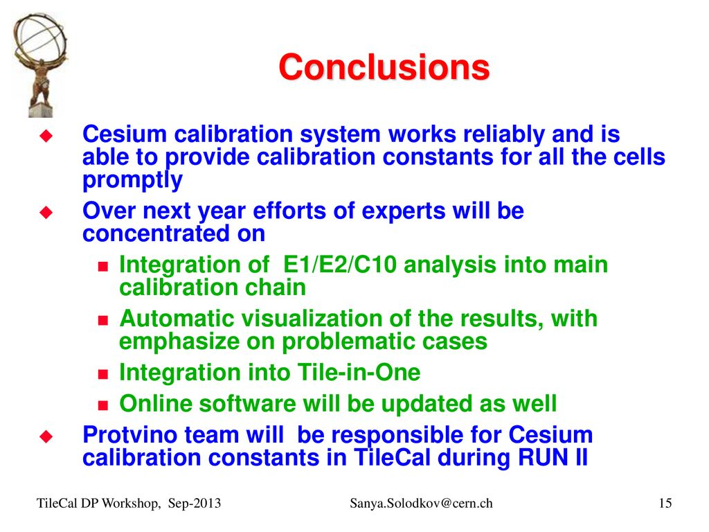 Cesium calibration for ATLAS Tile Calorimeter - ppt download