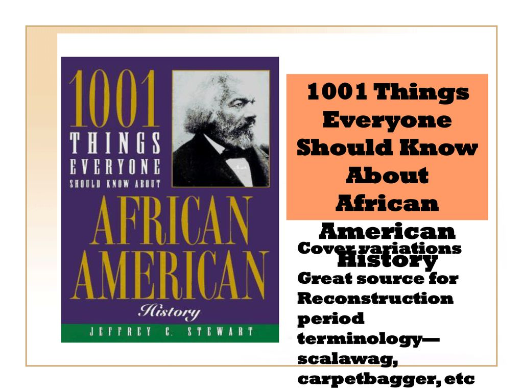 16 1001 Things Everyone Should Know About African American History