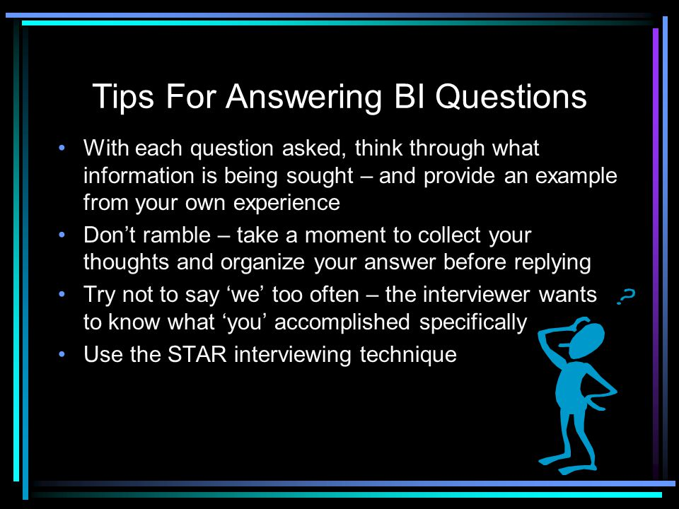 Tips For Answering BI Questions