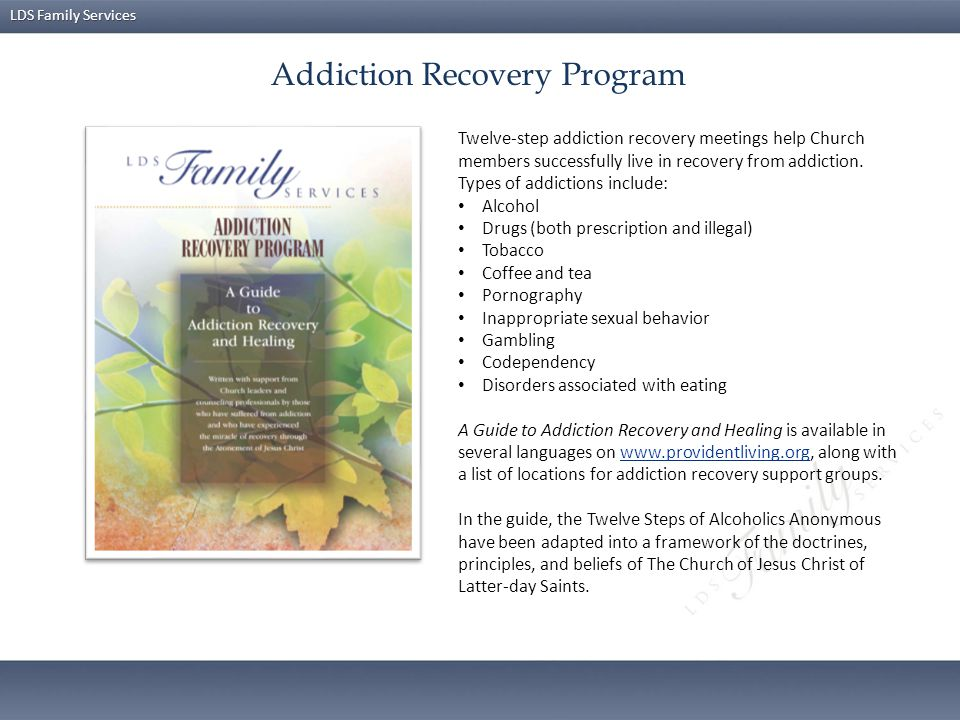 lds family services addiction recovery program search resultsan orientation for new leaders ppt video online downloadaddiction recovery program · addiction