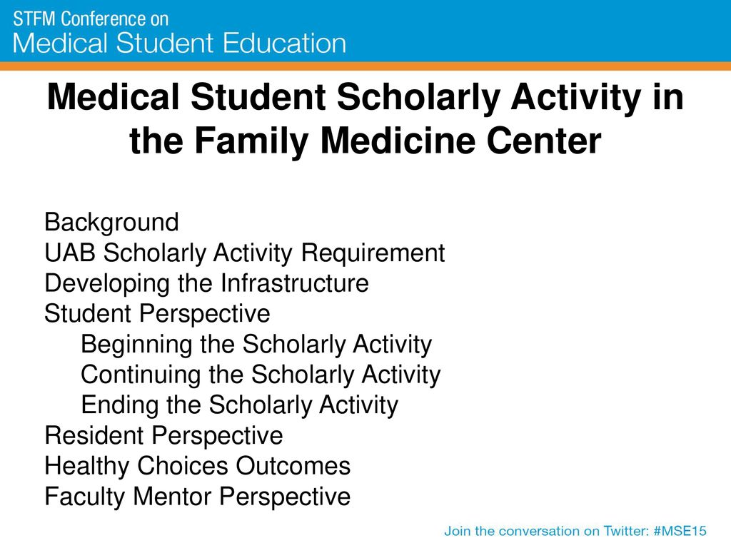 Medical Student Scholarly Activity in the Family Medicine