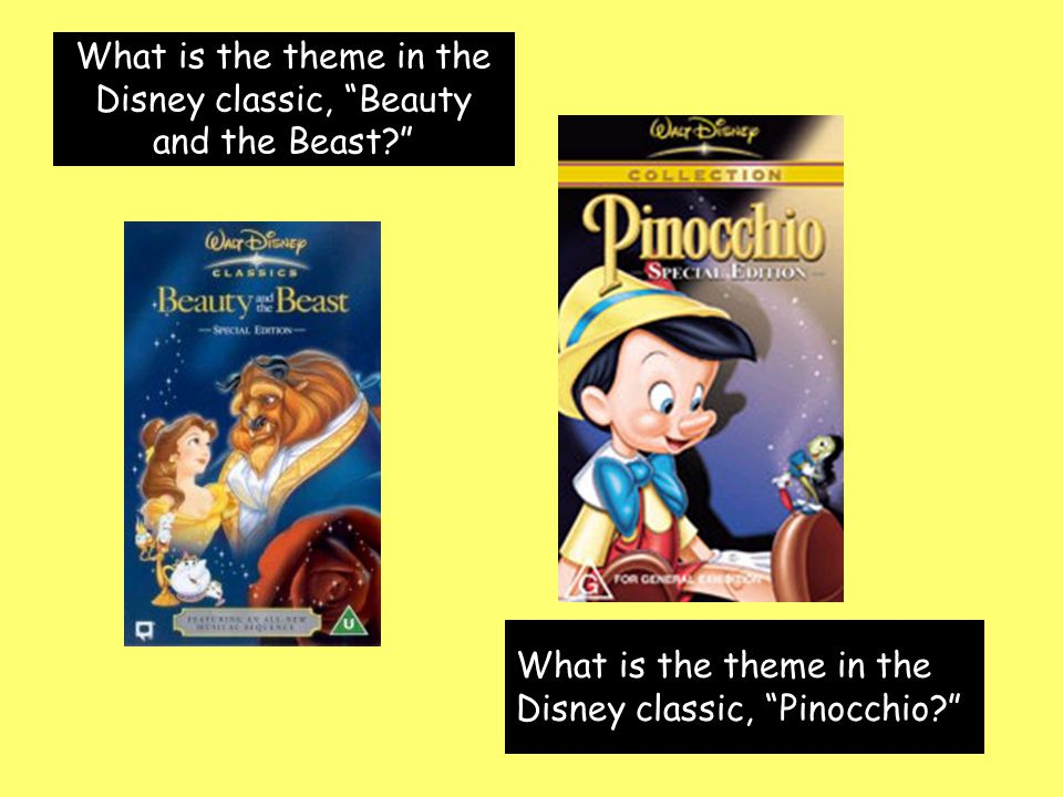 What is the theme in the Disney classic, Beauty and the Beast