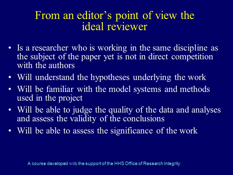 From an editor's point of view the ideal reviewer