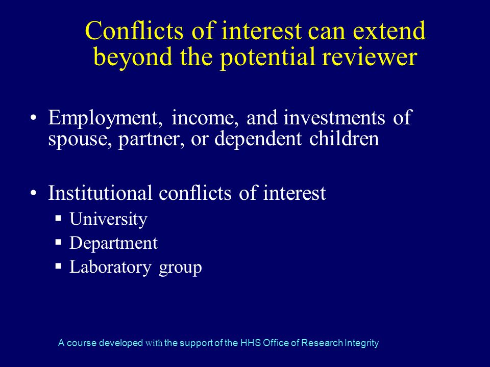 Conflicts of interest can extend beyond the potential reviewer