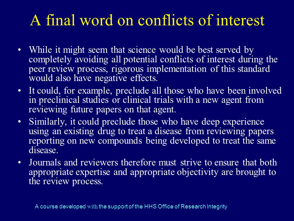 A final word on conflicts of interest