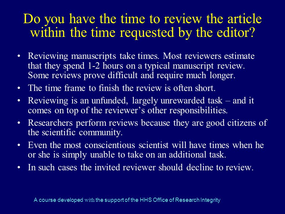 Do you have the time to review the article within the time requested by the editor