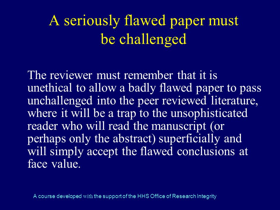 A seriously flawed paper must be challenged