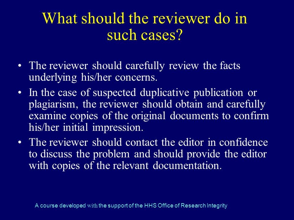 What should the reviewer do in such cases