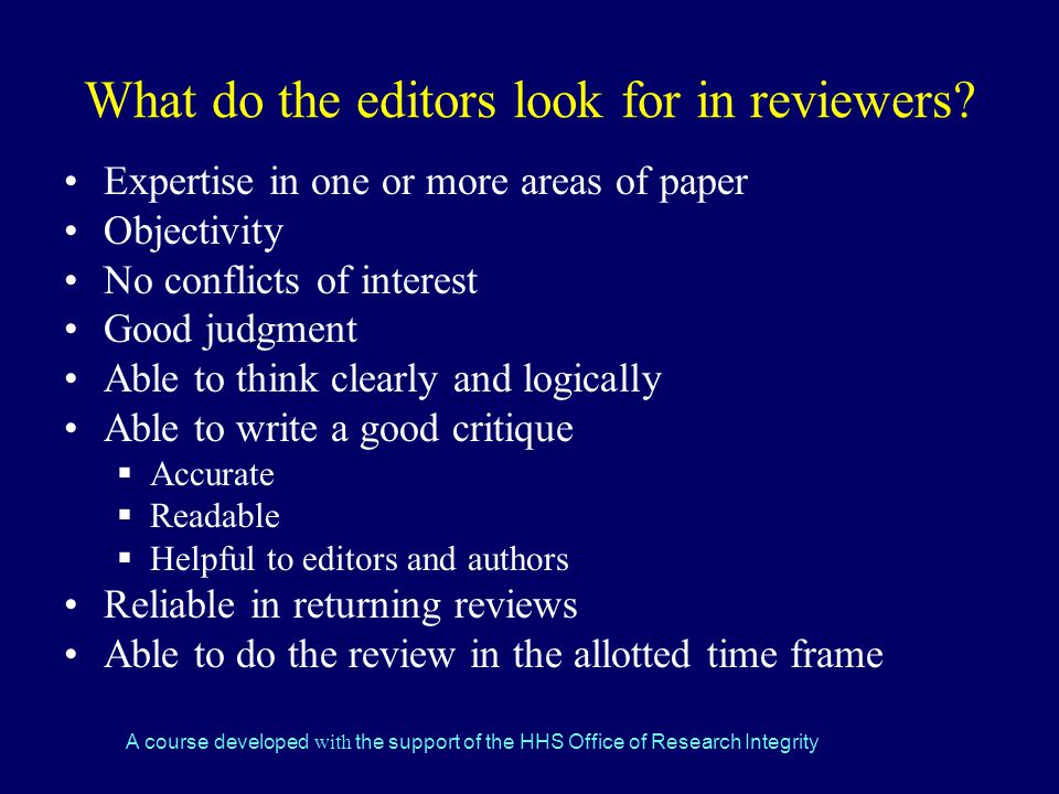 What do the editors look for in reviewers