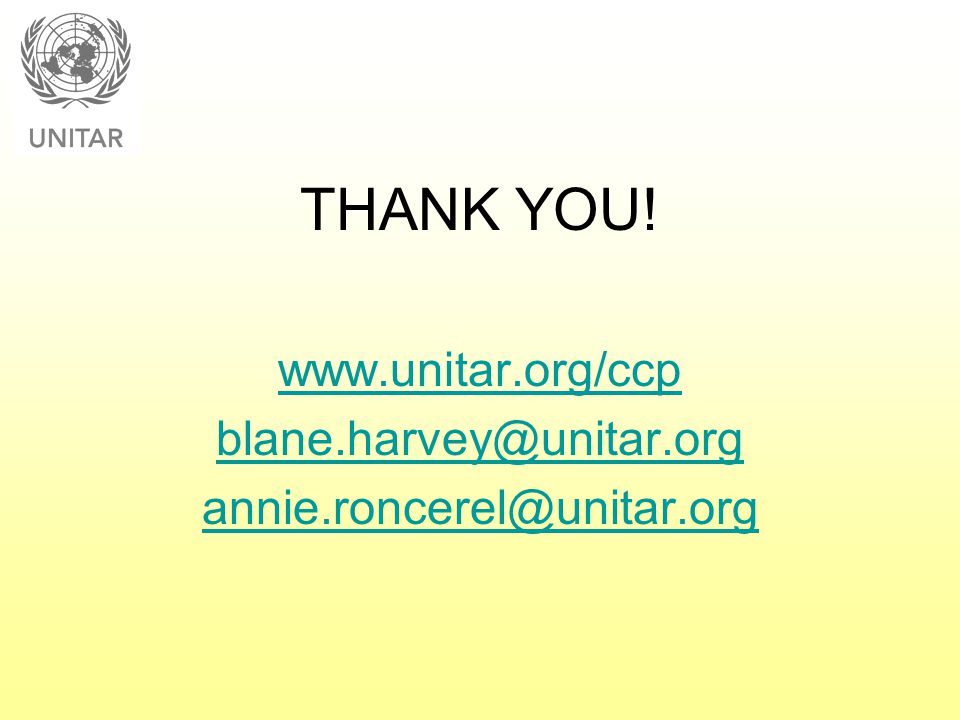 THANK YOU! www.unitar.org/ccp blane.harvey@unitar.org