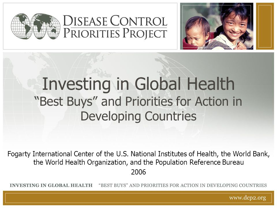 Investing in Global Health Best Buys and Priorities for Action in Developing Countries