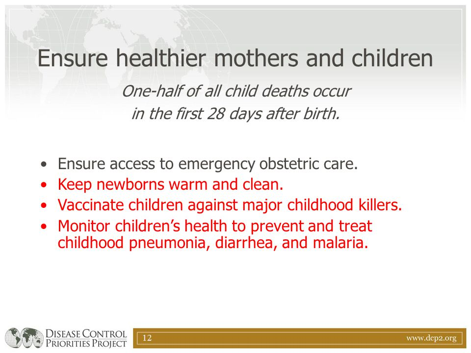 Ensure healthier mothers and children