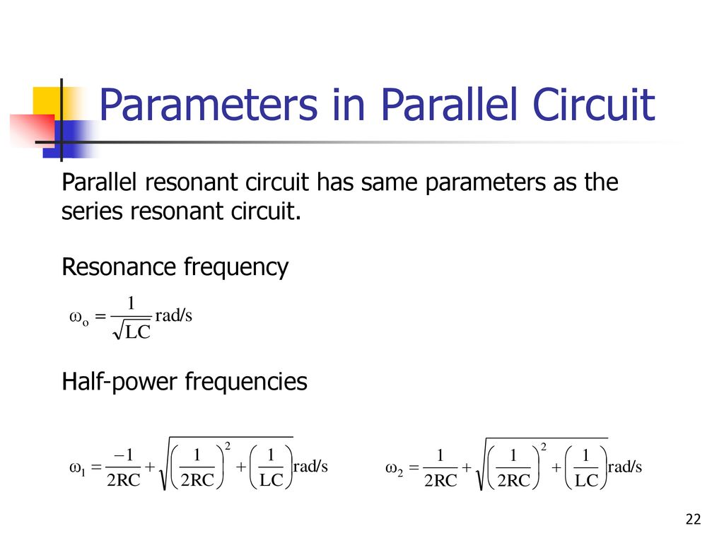 Chapter 4 Resonance Circuits Ppt Download The Series Are Used In Many Electronic Parameters Parallel Circuit