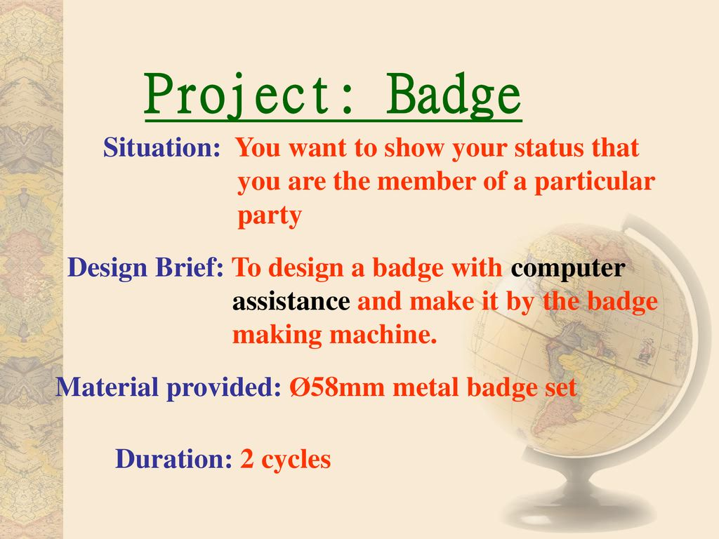 Project: Badge Situation: You want to show your status that you are