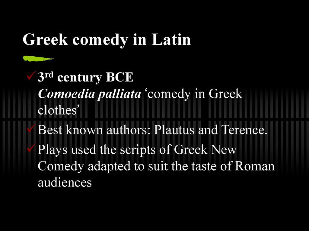 ROMAN COMEDY ORIGINS  - ppt download