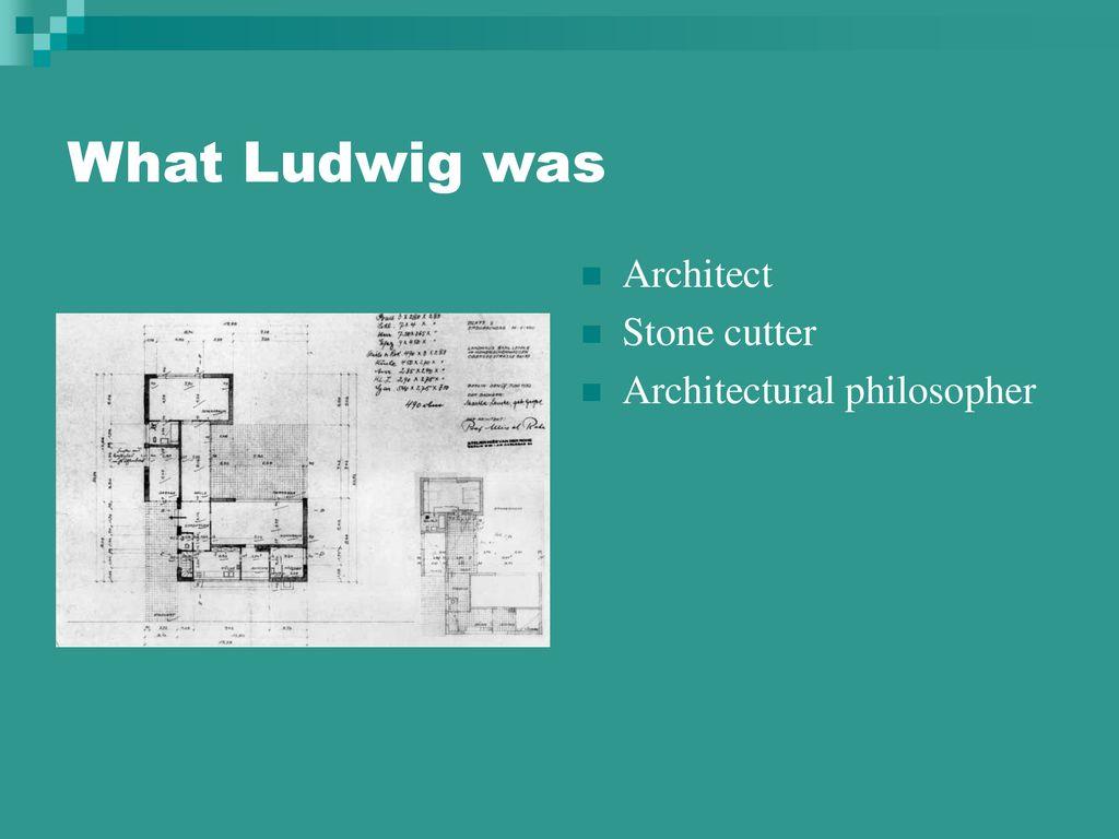 Mies Van Der Rohe Design Philosophy.Ludwig Mies Van Der Rohe Master Architect Ppt Download