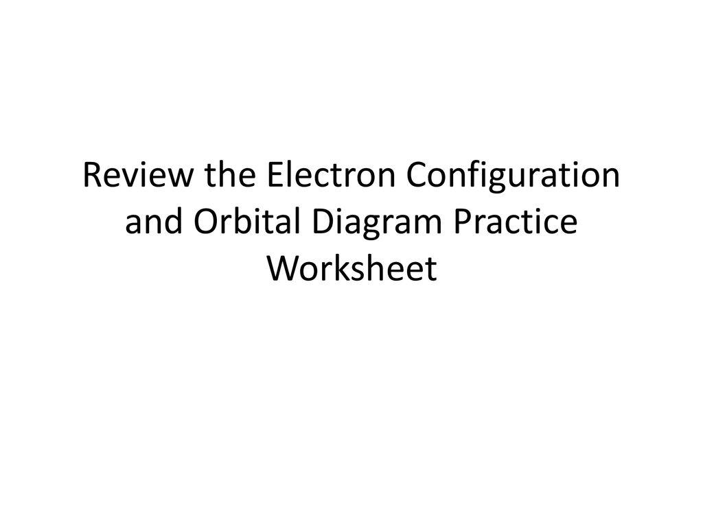 Orbital Diagram Practice Sheet Diy Enthusiasts Wiring Diagrams